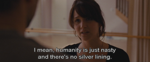 I mean, humanity is just nasty and there\'s no silver lining ...