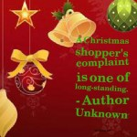 A Christmas shopper's complaint is one of long-standing