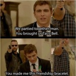 You made me this friendship bracelet
