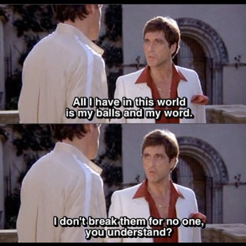 6 Scarface quotes