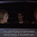 I'm just trying to be honest about being a misanthrope.