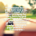 If someone hurts you, betrays you