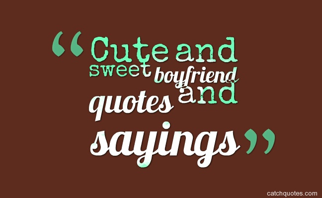 Cute Sweet Sayings And Quotes. QuotesGram