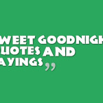 Sweet goodnight quotes and sayings