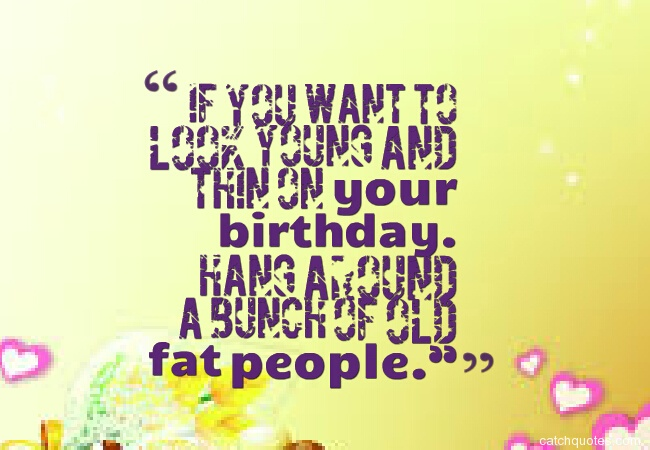 humorous birthday quotes