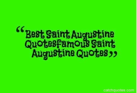 Best Saint Augustine Quotes