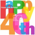 A collection of 40th birthday quotes wishes and sayings
