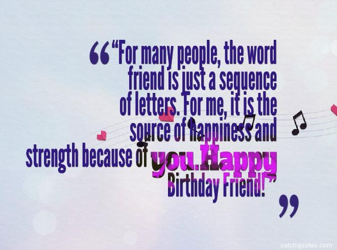 birthday quotes for friends 10