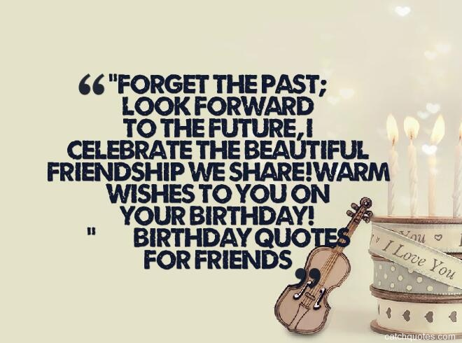 birthday quotes for friends 12