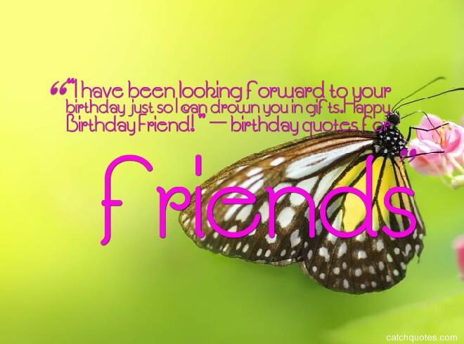 birthday quotes for friends 19