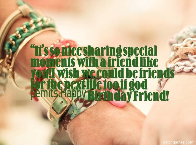 birthday quotes for friends 22