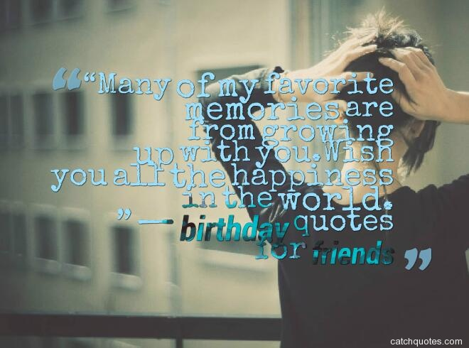 birthday quotes for friends 23