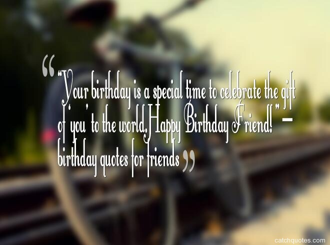 birthday quotes for friends 35