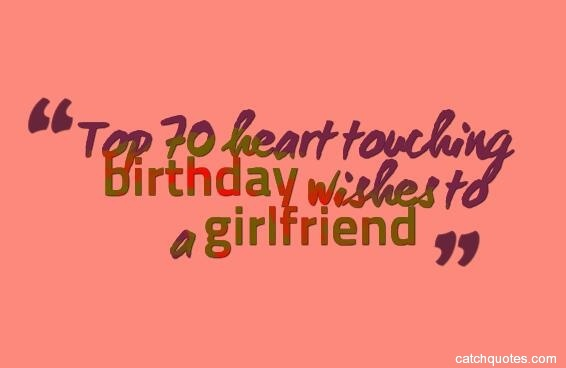 Top 70 heart touching birthday wishes to a girlfriend
