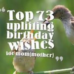 Top 73 uplifting birthday wishes for mom(mother)