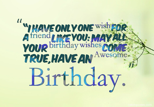 15 birthday wishes for friends