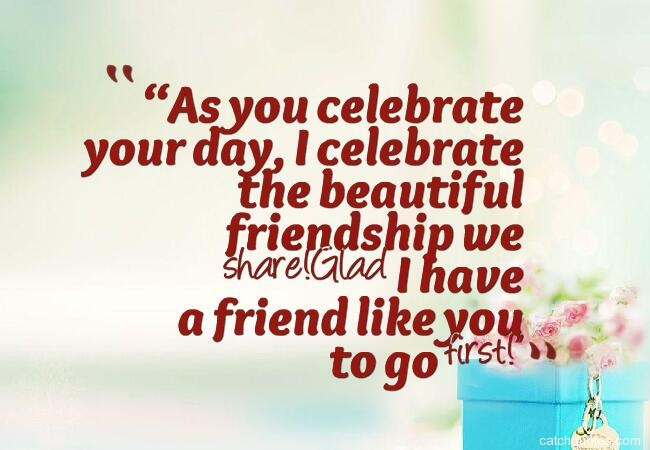 20 birthday wishes for friends