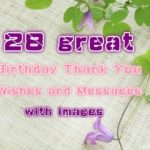 28 great Birthday Thank You Wishes and Messages with images