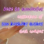 best 50 wonderful collection of son birthday wishes with images