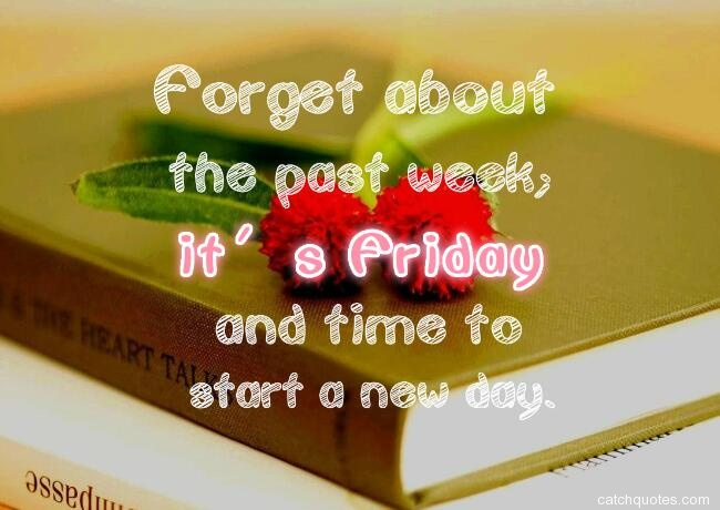 happy friday quotes 10