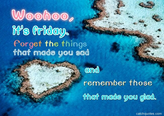 happy friday quotes 16