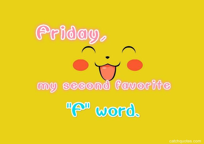 happy friday quotes 30