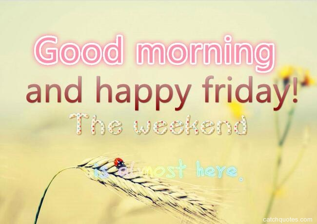 happy friday quotes 5
