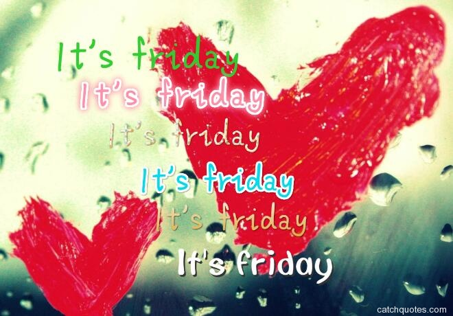 happy friday quotes 7