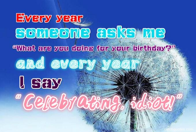 19-humorous-birthday-quotes