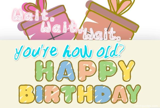 7-humorous-birthday-quotes