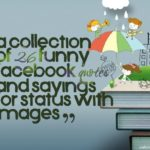A collection of 26 funny facebook quotes and sayings for status with images