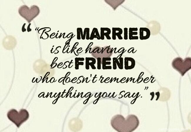 Wedding Quotes For Friends Funny Top Images About And