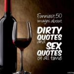 Funniest 50 images about Dirty quotes and funny sex quotes of all time