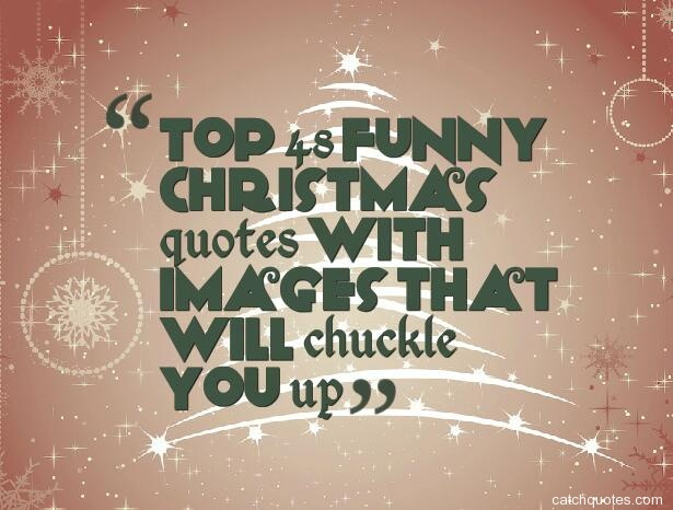 funny merry christmas sayings – quotes