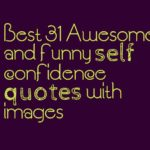 Best 31 Awesome and funny self confidence quotes with images
