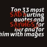Top 33 most sad hurting quotes and sayings for her and for him with images
