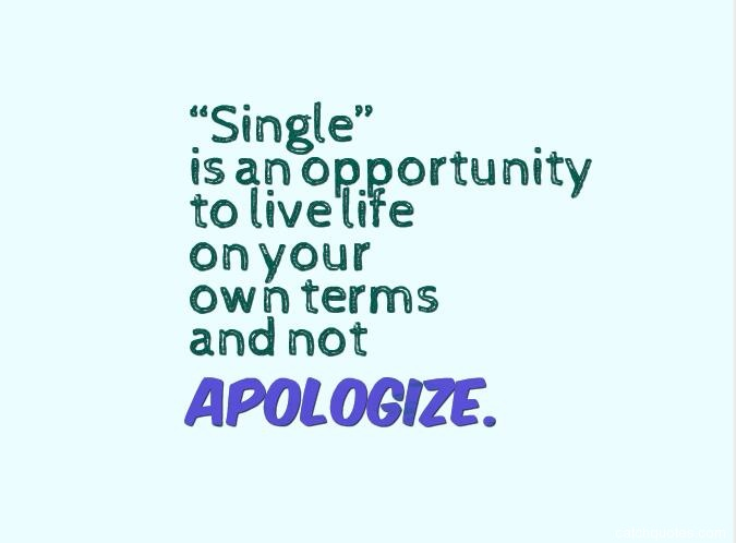 Top 29 funny and happy being single quotes with images – quotes
