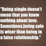 eing single doesn't mean that you know nothing about love