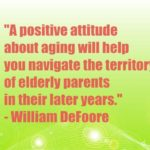 A positive attitude about aging will help you